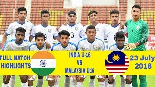INDIA U-16 VS MALAYSIA U-16 - MATCH HIGHLIGHTS -