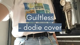 Guiltless cover | dodie new song