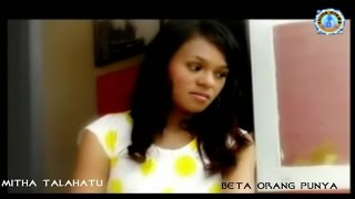 Mitha Talahatu - BETA ORANG PUNYA
