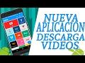 Descarga vídeos en android de cualquier sitio web Brutal App!! 2017//TutosCarlos//