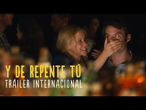 Y DE REPENTE TÚ - Tráiler Internacional