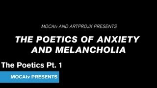 MOCAtv Presents: The Poetics Intro Pt. 1