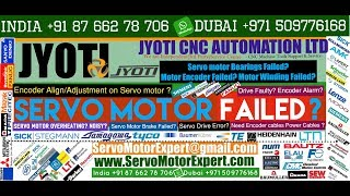 Jyoti Machine Servo Motor Encoder Tutorial, Servo motor Encoder Alignment, Encoder troubleshooting