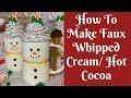 Gambar cover Christmas Crafts: How To Make Fake Whipped Cream/ Fake Hot Chocolate/ Fake Hot Cocoa Mug Topper