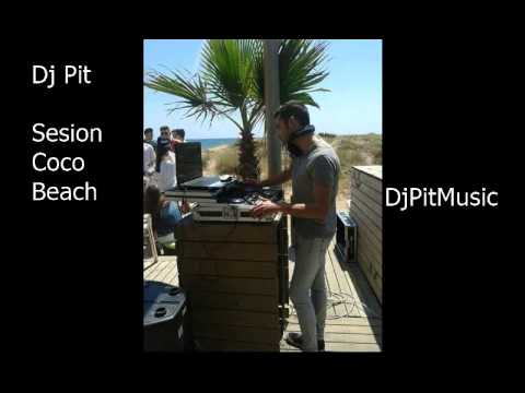 Sesión Coco Beach   Dj Pit