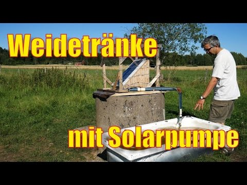 Solar-Weidetrnke, - YouTube