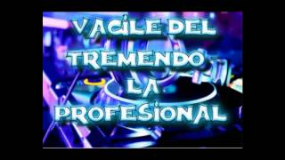 La Profesional Imperio Vol 15 Vacile Del Tremendo MIP XV 2017