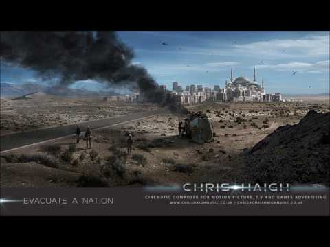 Evacuate A Nation - Chris Haigh (Ethnic African Middle Eastern Emotional Cinematic Music)