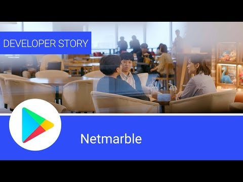 Android Developer Story: Netmarble finding success in emerging markets
