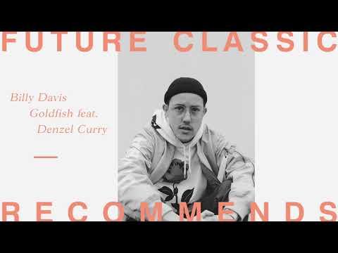 Billy Davis - Goldfish feat. Denzel Curry