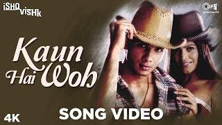 Kaun Hai Woh Song Ishq Vishk   Shahid Kapoor, Shenaz Treasury   Alisha Chinai, Udit Narayan
