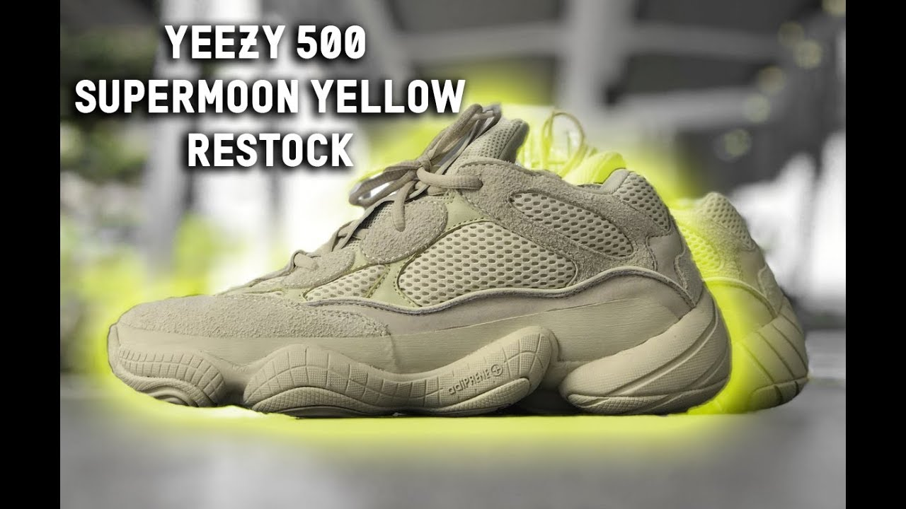 fcf65eb5202 4 37. YEEZY 500 SUPER MOON YELLOW RESTOCK