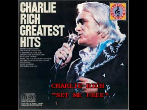 Charlie Rich - Set Me Free/The Fabulous Charlie Rich (The Epic Recordings)