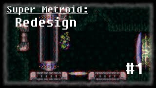 Super Metroid: Redesign #1