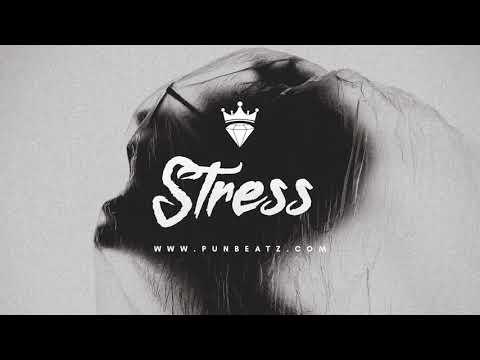 💎 STRESS – [FREE] SAD CHILL TYPE BEAT (EMOTIONAL LOFI POP TRAP BEAT 2018)