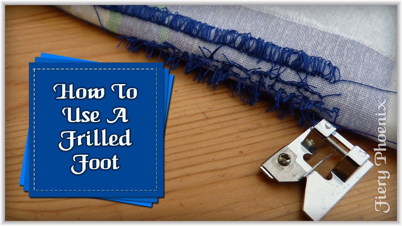 How to Use a Fringe Foot