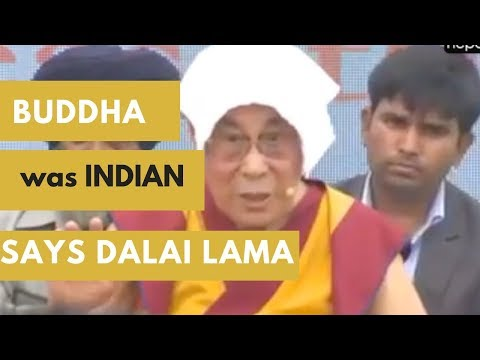 Dalai Lama Said That Buddha Was An Indian, Not Nepalese