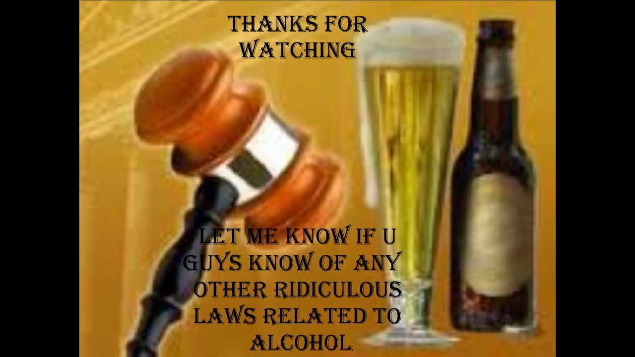 10 Laws Usa In Alcohol Youtube Ridiculous - Top Most