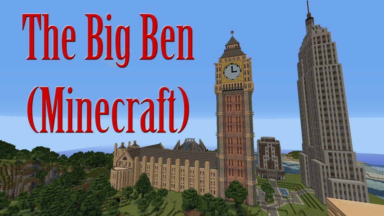 big ben elizabeth tower in minecraft youtube