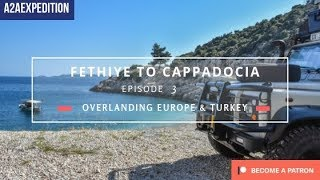 Overlanding Europe and Turkey. EP 3. Fethiye to Cappadocia