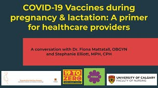 COVID-19 Vaccines During Pregnancy & Lactation: A Primer for Healthcare Providers