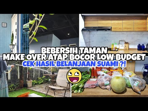 rutinitas-sore- -bersih-bersih-taman-rumah,-make-over-atap-bocor-low-budget,-cek-belanjaan-suami
