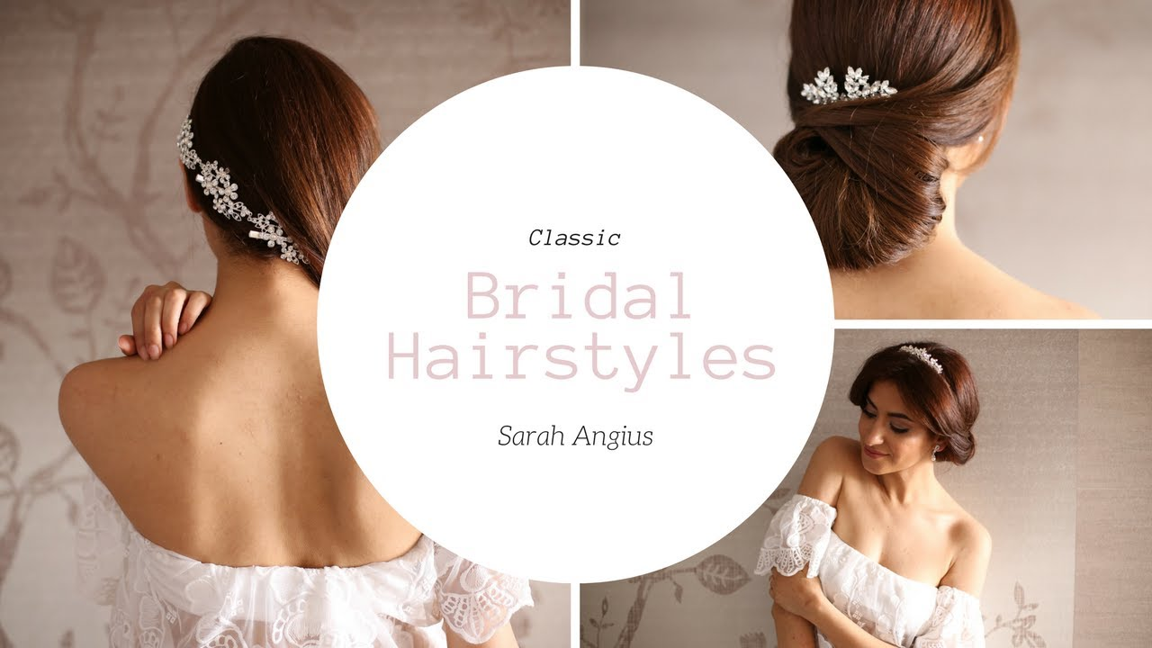 Classic Bridal Hairstyles | Sarah Angius - YouTube