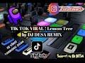 Tik Tok Viral Lemon Tree By Dj Desa Remix  Mp3 - Mp4 Download