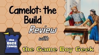 Camelot the Build Review - with the Game Boy Geek