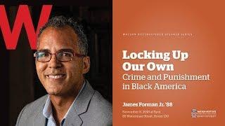 Baixar James Forman, Jr. '88 ─ Locking Up Our Own