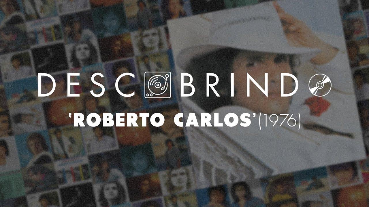 Descobrindo: Roberto Carlos (1976)