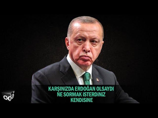 Karşınızda Erdoğan olsaydı ne sormak isterdiniz kendisine sorusuna, vatandaştan çarpıcı  sorular!