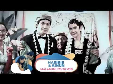 MALAM INI! Film Habibie Ainun Pukul 23.30 WIB
