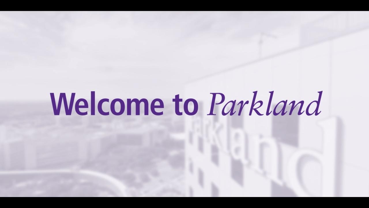 Welcome To Parkland Parkland Health Hospital System