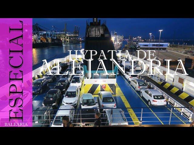 Ferry Balearia Hypatia de Alejandría Barcelona - Menorca
