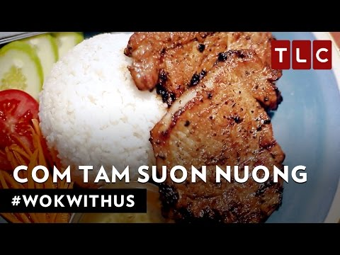 How to Make Com Tam Suon Nuong | #WokWithUs S1E15