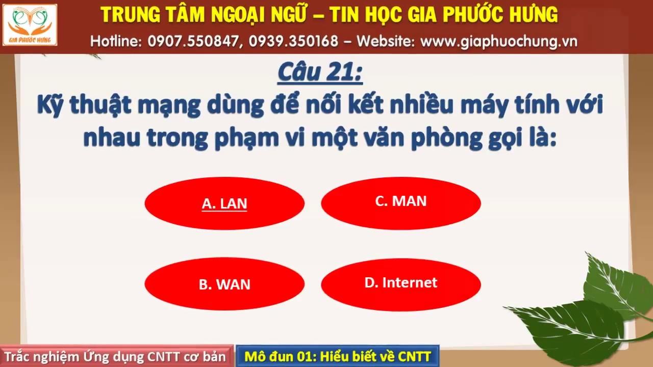 Đáp án Trắc nghiệm Ứng dụng CNTT_Module 1: Hiểu biết cơ bản về CNTT