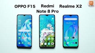 OPPO F15 vs Redmi Note 8 Pro vs Realme X2: Comparison overview