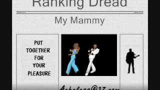 Ranking Dread - My Mammy