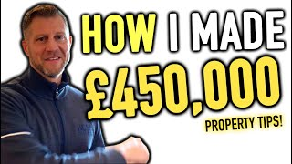 No Money Down - £450,000 GAINS!
