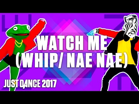 Just Dance 2017: Watch Me (Whip/Nae Nae) by Silentó - Official Track Gameplay [US]