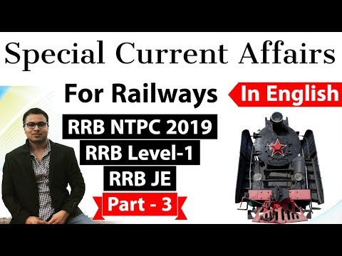 Railway NTPC 2019 Current Affairs in ENGLISH Set 3 for RRB NTPC, RRB JE, RRB Level 1 exam #RRB #NTPC