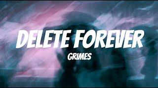 Grimes - Delete Forever (Lyrics)