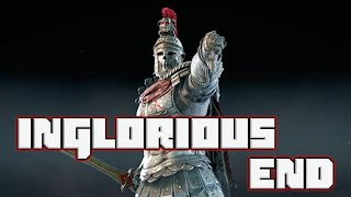 Inglorious End | Centurion Duels | For Honor
