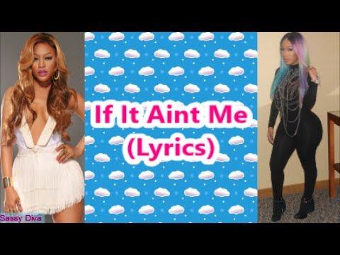Trina -  If It Aint Me (Lyrics) Feat K. Michelle