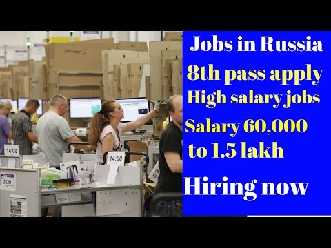 High Salary jobs in Russia | Freshers apply now