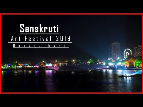 SANSKRUTI ART FESTIVAL | THANE | UPVAN LAKE | 2019