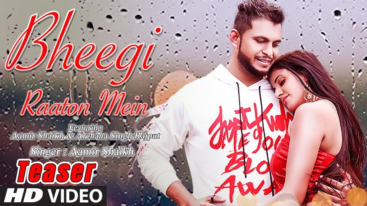 Bheegi Raaton Mein Video Song Teaser Aamir Shaikh Feat. Archana Singh Rajput