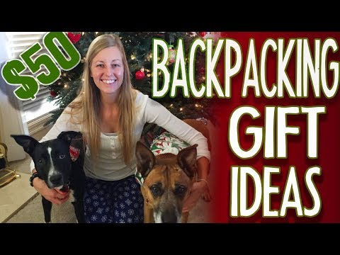 Backpacking Gifts for $50 or Less