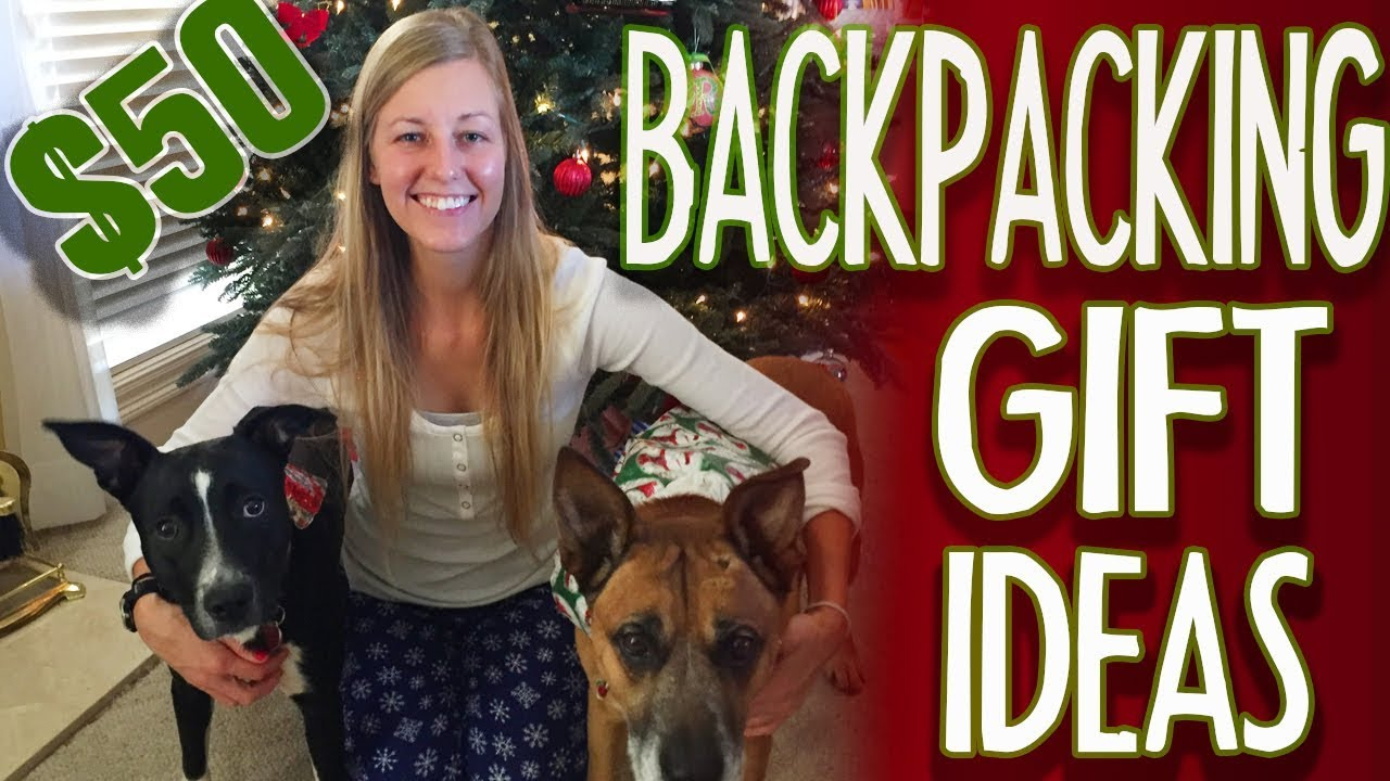 Gift Ideas for a Backpacker
